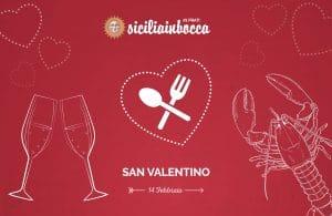 Siciliainbocca san valentino